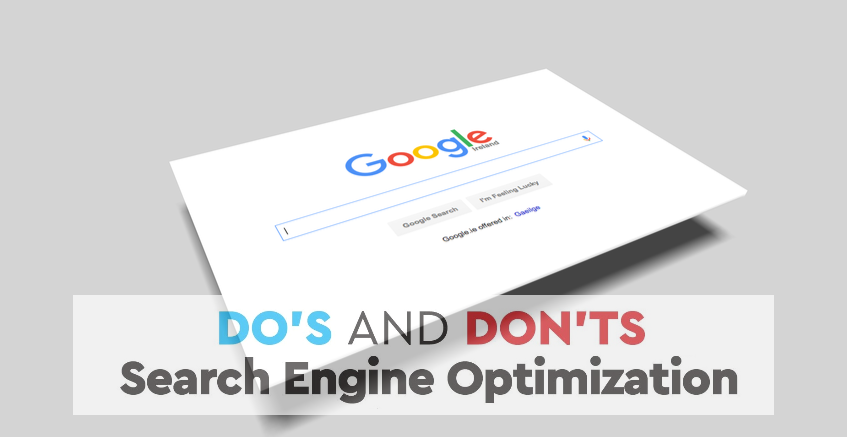 Do's and Don'ts of Search Engine Optimization